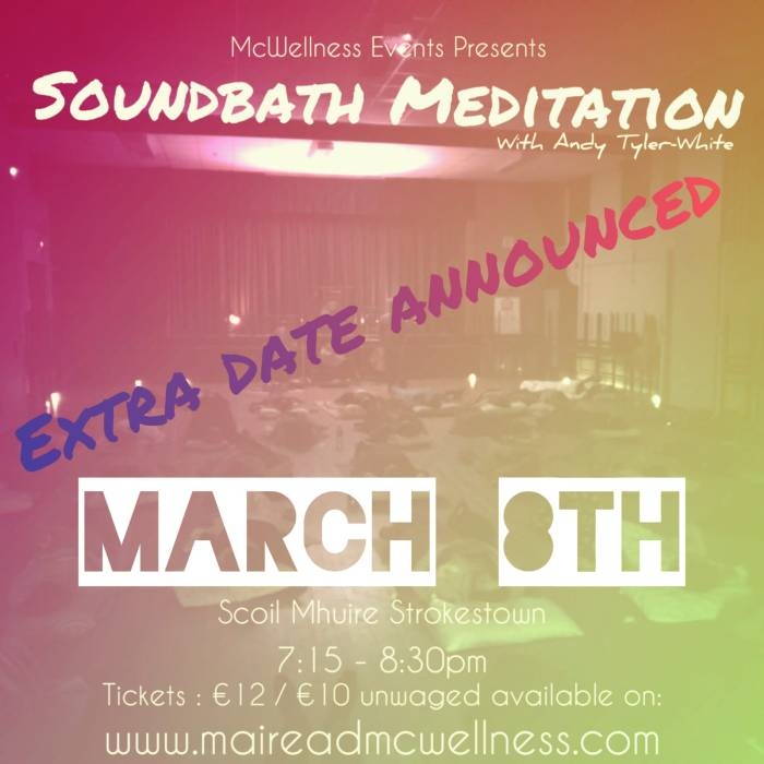 Soundbath extra date March 8th